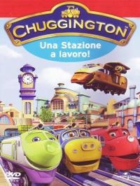 Chuggington. 2: Una stazione al lavoro