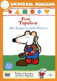 Pina Topolina alla scoperta della natura