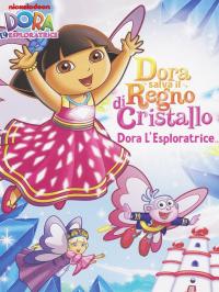 Dora salva il regno di cristallo