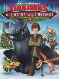 Dragons. Il dono del drago - DVD