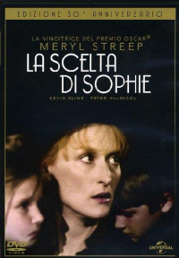 La scelta di Sophie [Videoregistrazione] / produced and directed by Alan J. Pakula ; screenplay by Alan J. Pakula ; music by Marvin Hamlisch