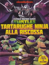Teenage Mutant Ninja. Stagione 1