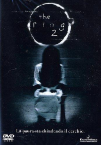 The ring 2 [Videoregistrazione] / directed by Hideo Nakata ; written by Ehren Kruger ; music by Hans Zimmer