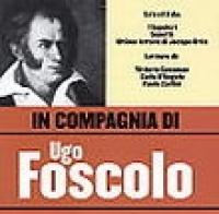 In compagnia di Ugo Foscolo