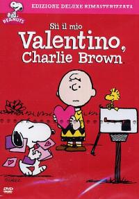Sii il mio Valentino, Charlie Brown [DVD]