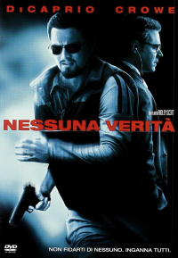 Nessuna verità [DVD] / produced and directed by Ridley Scott ; music by Marc Streitenfeld ; based on the novel by David Ignatius ; screenplay by William Monahan