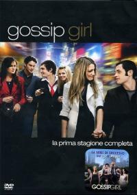 Gossip Girl [DVD]. La prima stagione completa / starring Blake Lively, Leighton Meester ... [et al.] ; developed by Josh Schwartz and Stephanie Savage ; based upon the book by Cecil von Ziegestar