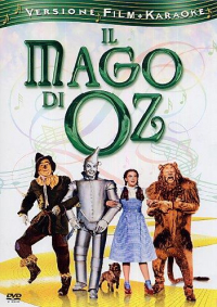 Il mago di Oz [DVD] / directed by Victor Fleming ; screenplay by Noel Langley, Florence Ryerson and Edgar Allan Woolf