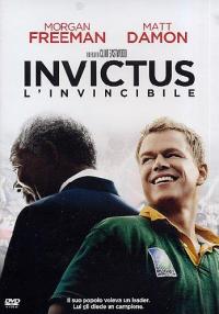 Invictus [DVD] : l'invincibile / un film di Clint Eastwood ; [con] Morgan Freeman, Matt Damon
