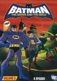 Batman : the brave and the bold. Vol. 5