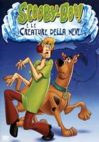 Scooby-Doo e le creature della neve [VIDEOREGISTRAZIONE]