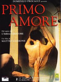 Primo amore / regia di Matteo Garrone