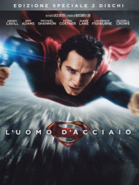 L' uomo d'acciaio / un film di Zack Snyder ; music by Hans Zimmer ; based upon Superman characters created by Jerry Siegel & Joe Shuster ; story by David S. Goyer & Christopher Nolan ; screenplay by David S. Goyer