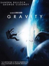 Gravity / dal regista Alfonso Cuarón ; music by Steven Price ; written by Alfonso Cuarón & Jonas Cuarón
