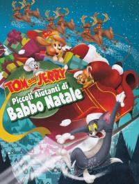 Tom and Jerry. Piccoli aiutanti di Babbo Natale