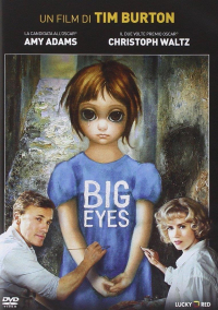 Big eyes [Videoregistrazione]