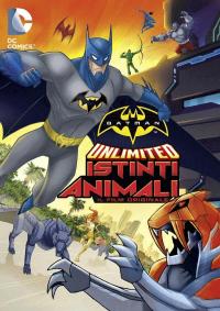 Batman Unlimited. Istinti animali