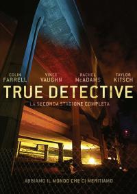 True detective [DVD]. La 2. stagione completa / [con] Colin Farrell ... [et al.]