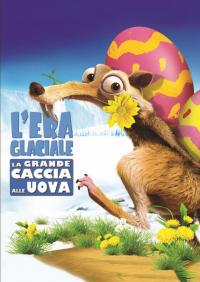 L'era glaciale [DVD]. La grande caccia alle uova