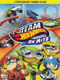 Team Hot Wheels. La nascita di un mito [DVD]