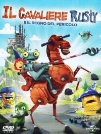 Il cavaliere Rusty e il regno del pericolo