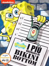 SpongeBob: I più ricercati di Bikini Bottom