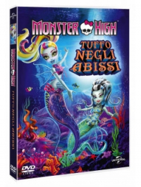 Monster High. Un tuffo negli abissi