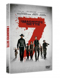 I magnifici 7 [DVD] / [con] Denzel Washington, Chris Pratt, Etahn Hawke ; directed by Antoine Fuqua