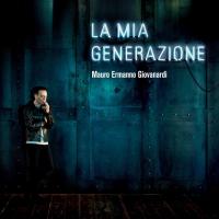 La mia generazione [Audioregistrazione]