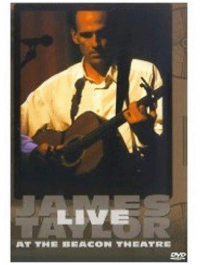 James Taylor live at the Beacon Theatre [DVD]