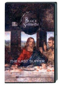 The last supper / Black Sabbath