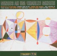Mingus ah um [Audioregistrazione]