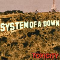 Toxicity [Audioregistrazione]