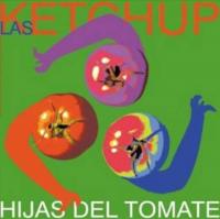 Hijas del tomate [Audioregistrazione]