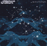 We Are The Night / The Chemical brothers