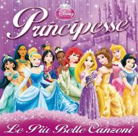 Principesse : le più belle canzoni