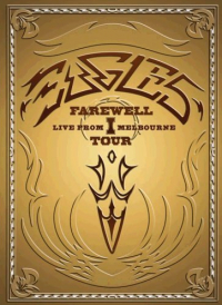 Farewell 1. tour [DVD] : live from Melbourne / Eagles. 1
