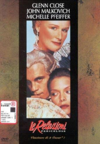 Le relazioni pericolose [DVD] / directed by Stephen Frears ; music by George Fenton ; based on the play by Christopher Hampton ; adapted from the novel Les liaisons dangereuses by Choderlos De Laclos ; screenplay by Christopher Hampton