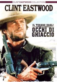 Il texano dagli occhi di ghiaccio [DVD]