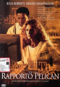 Il rapporto Pelican [DVD] / directed Alan J. Pakula ; music composed by James Horner; screenplay by Alan J. Pakula ; based on the book by John Grisham
