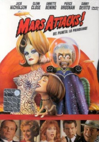 Mars Attacks! [DVD] : Bel pianeta: lo prendiamo! / directed by Tim Burton ; based upon Mars Attacks by Topps ; screen story and screenplay by Jonathan Gems ; music by Danny Elfman