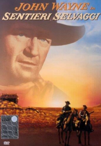 Sentieri selvaggi [DVD] / directed by John Ford ; screenplay by Frank S. Nugent