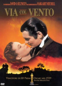 Via col vento [Videoregistrazione] / directed by Victor Fleming ; screenplay by Sidney Howard ;  music by Max Steiner