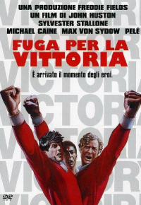 Fuga per la vittoria [DVD] / directed by John Huston ; music by Bill Conti ; screenplay by Evan Jones and Yabo Yablonsky ; story by Yabo Yablonsky, Djordje Milicevic and Jeff Maguire