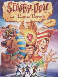 Scooby-Doo! e la mummia maledetta [Videoregistrazioni]