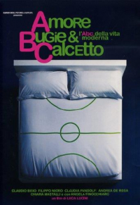 Amore, bugie & calcetto