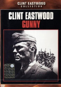 Gunny [DVD] / produced and directed by Clint Eastwood ; music composed and conducted by Lennie Niehaus ; written by James Carabatsos