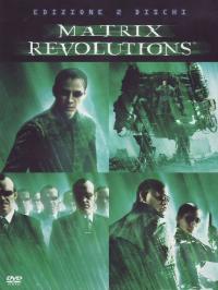 Matrix revolutions [VIDEOREGISTRAZIONE] . <3>