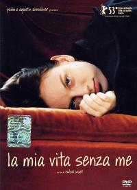 La mia vita senza me [DVD]