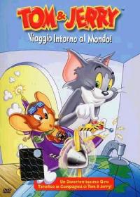 Tom & Jerry. Viaggio intorno al mondo!